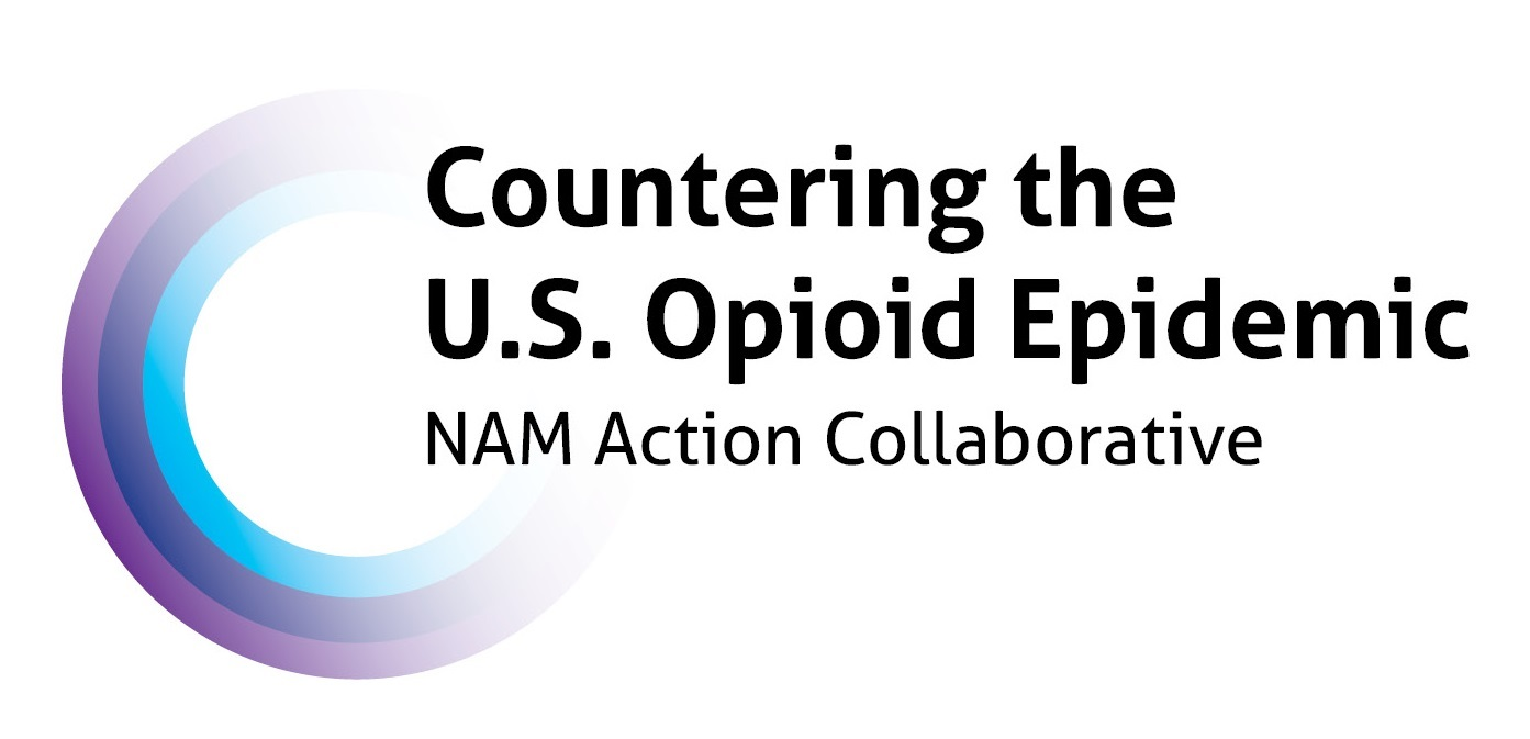 National Academy of Medicine Action Collaborative Countering the U.S. Opioid Epidemic